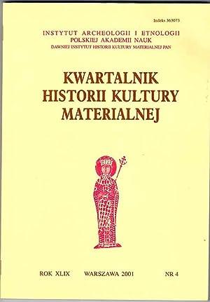 Kwartalnik Historii Kultury Materialnej. R.49 (2001). Nr
