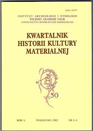 Kwartalnik Historii Kultury Materialnej. R.50 (2002). Nr