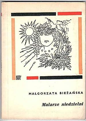 Malarze niedzielni.: Biezanska Malgorzata:
