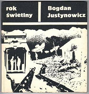 Rok swietlny.: Justynowicz Bogdan: