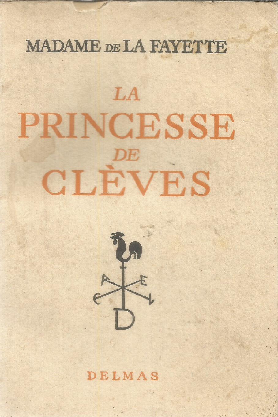 Princesse de clèves. de Madame de La Fayette
