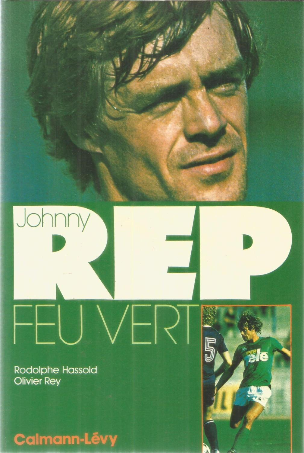 Johnny Rep feu vert by Hassold Rodolphe et Rey Olivier