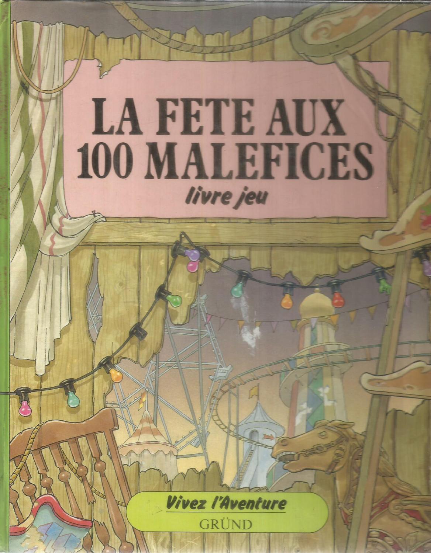 La Fete Aux 100 Malefices Livre Jeu