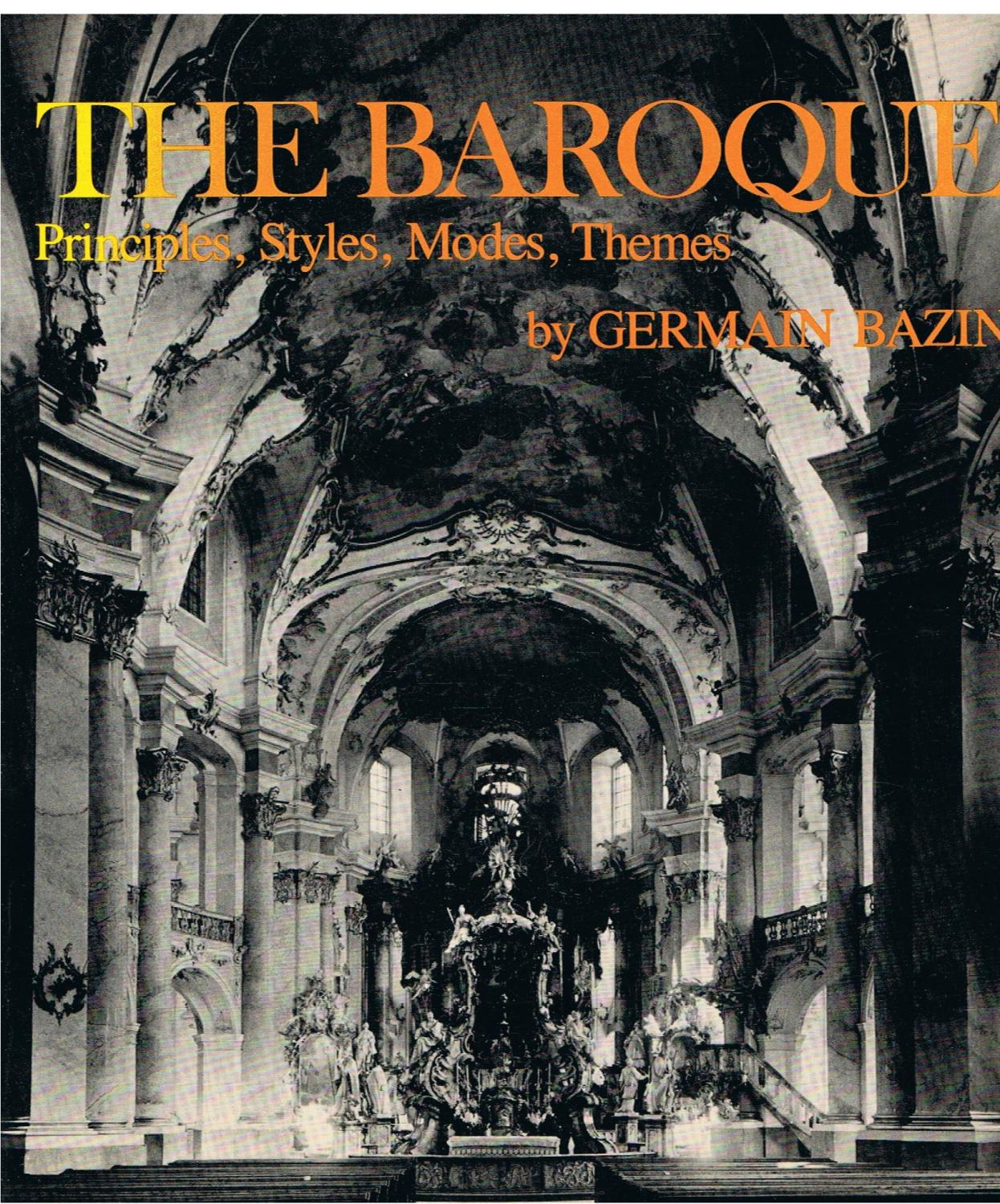 The baroque : principles, styles, modes, themes