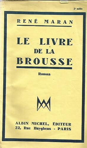 Le livre de la brousse: Maran, René