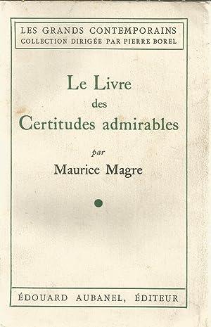 Le Livre des Certitudes admirables: Magre, Maurice