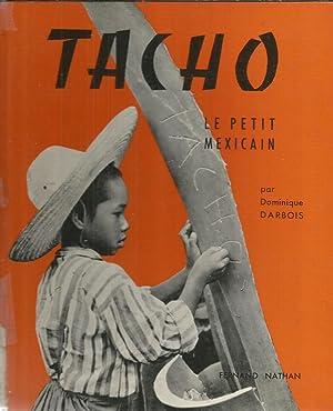 Tacho - Le petit Mexicain: Darbois, Dominique