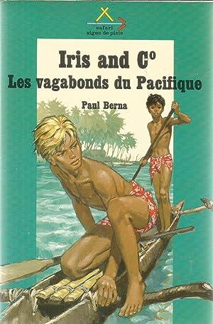 Iris and Co. - Les vagabonds du: Berna, Paul