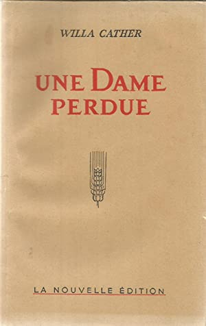 Une dame perdue: Cather, Willa