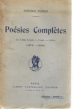 Poésies Complètes - La Lampe d'argile -: Plessis, Frédéric