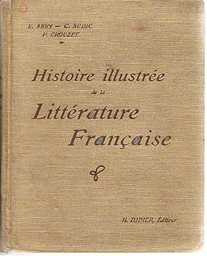 Histoire illustrée de la Littérature Française -: Abry, E. et