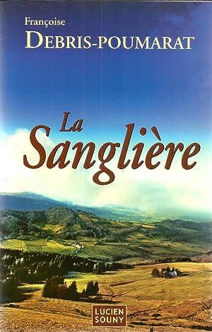 La Sanglière: Debris-Poumarat, Françoise