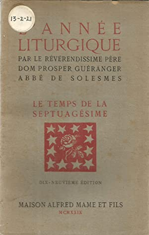L'Année liturgique - Le Temps de la: Guéranger, Dom Prosper