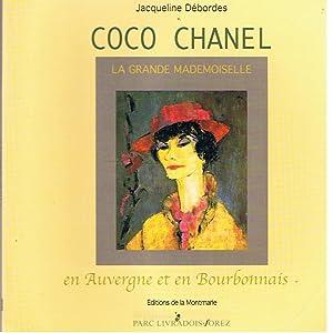 Coco Chanel en Auvergne et en Bourbonnais: Débordes, Jacqueline