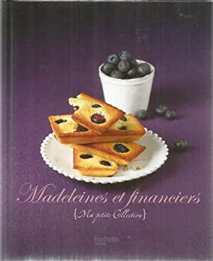 Madeleines et financiers - Ma petite Collection