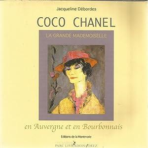 Coco Chanel - La grande Mademoiselle en: Débordes, Jacqueline