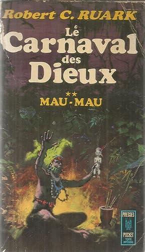 Le carnaval des Dieux - 2 -: Ruark, Robert C.