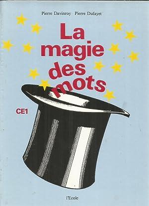 La magie des mots CE1: Davinroy, Pierre et