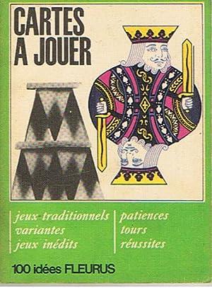 100 Idées Fleurus - Cartes a jouer: Boulanger, Janin et Géo-Mousseron