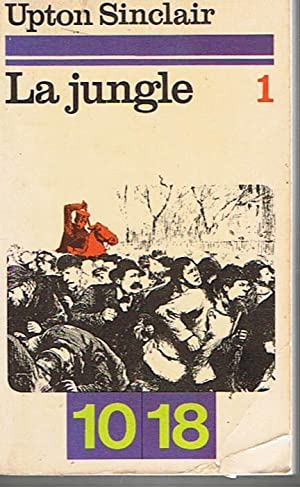 """a plot overview of upton sinclairs the jungle On february 26, 1906, author upton sinclair's """"the jungle"""" first hit bookstores """"the jungle"""" tells the story of jurgis rudkus."""