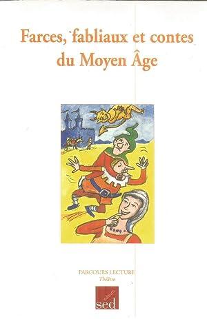 Farces, fabliaux et contes du Moyen Âge: Hubert-Richou, Gérard (
