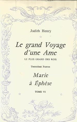 Le grand voyage d'une Ame - le plus grand des rois - troisième partie - Marie à ...