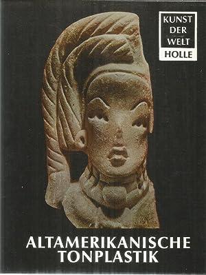Kunst der Welt - Altamerikanische Tonplastik: Wuthenau, Alexander von