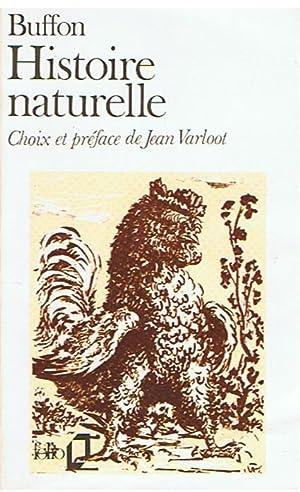 Histoires naturelles - choix et préface de: Buffon