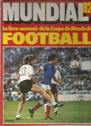 Mundial 82 coupe du monde abebooks - Coupe du monde de football 1982 ...