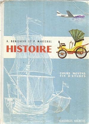 Histoire - cours moyen - fin d'études: Bonifacio, A. et