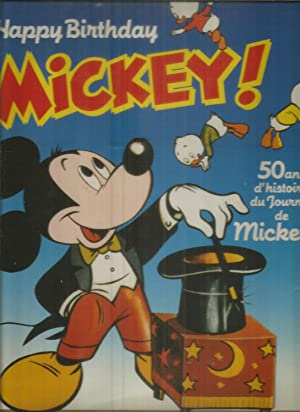 Happy Birthday Mickey - 50 ans d'histoire du Journal de Mickey
