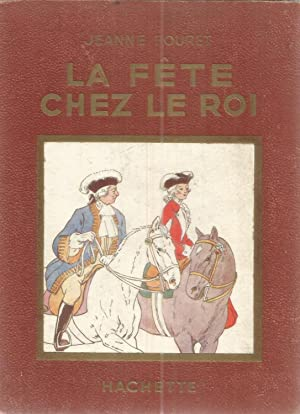 La fête chez le roi: Fouret, Jeanne