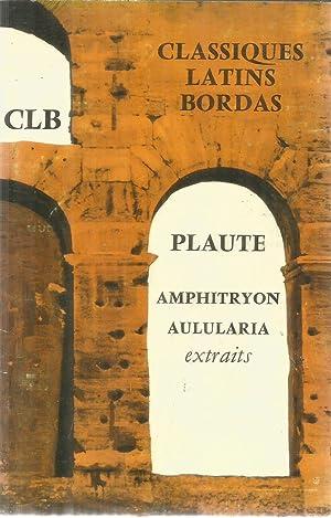 Plaute - Extraits des comédies Amphitryon, Aulularia: Coffigniez