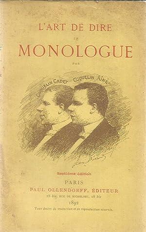 L'art de dire le Monologue: Goquelin, Cadet et