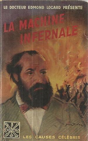 La machine infernale (Affaire Orsini): Locard, Edmond