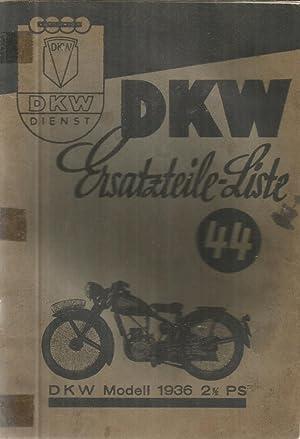 DKW - Ersatzteile-Liste 44 - DKW Modell: Collectif