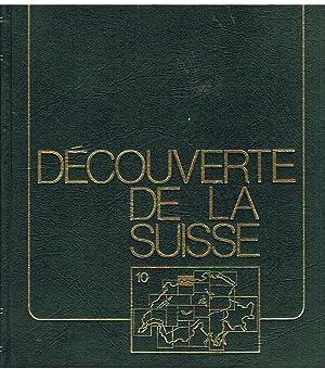 Découverte de La Suisse - Volume 10: Jäggi, Karl