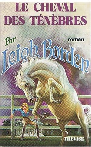 Le cheval des ténèbres: Borden, Leigh