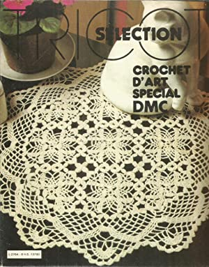 Crochet d'art special DMC: Collectif