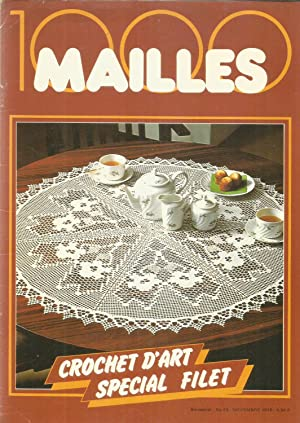 1000 Mailles - Crochet d'art special filet: Collectif