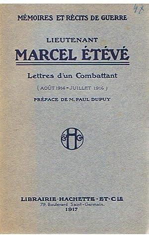 Lettres d'un combattant (Août 1914 - Juillet: Etévé, Lieutenant Marcel