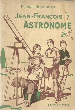 Jean-François Astronome: Rousseau, Pierre