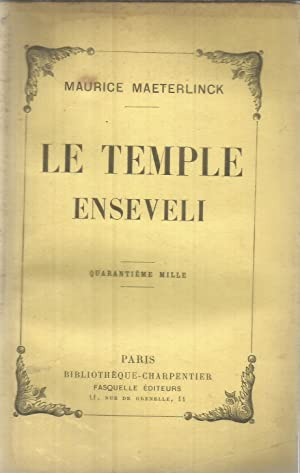 Le temple enseveli: Maeterlinck, Maurice