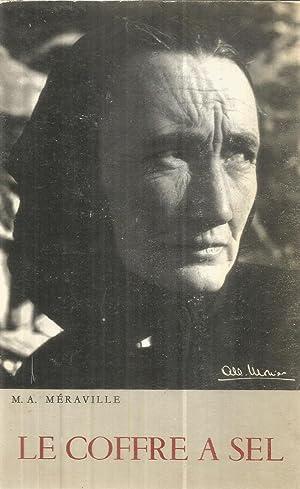 Le coffre a sel - tome V: Méraville, Marie-Aimée et