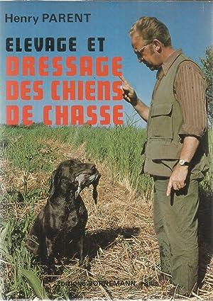 le dressage des chiens de chasse - AbeBooks