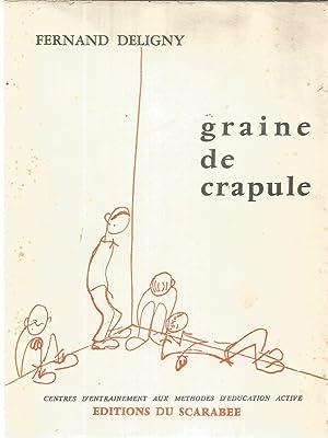Graine de crapule: Deligny, Fernand