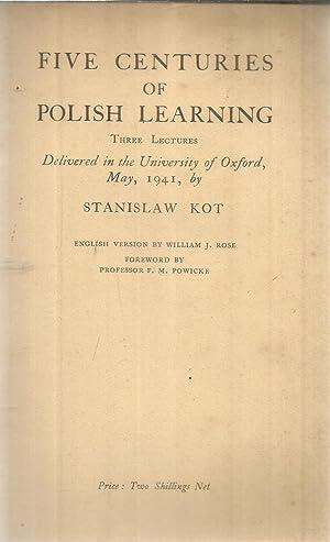 Five centuries of Polish learning - three: Kot, Stanislaw