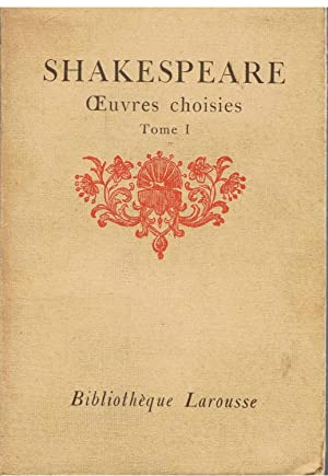 Oeuvres Choisies - Tome I: Shakespeare