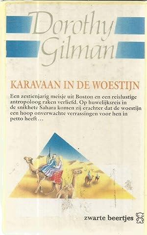 Karavaan in de woestijn: Gilman, Dorothy
