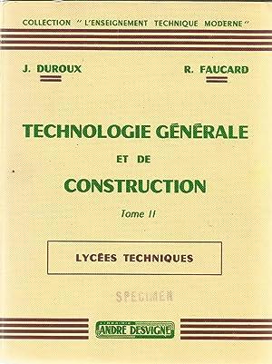 Technologie générale et de construction - Tome: Duroux, J. et